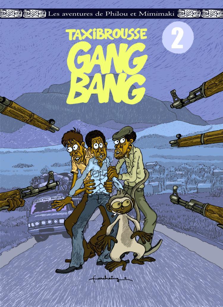 Philou & Mimimaki – Taxi brousse Gang Bang (tome 2)