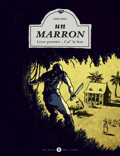 Un Marron (Tome 1)