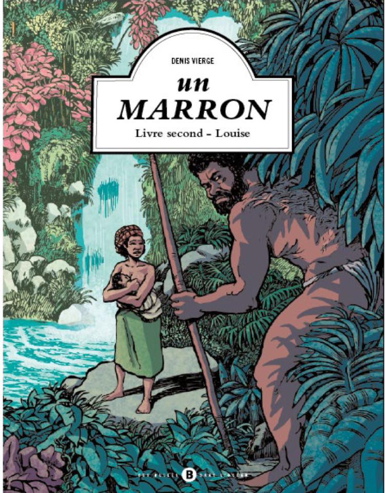 Un Marron : «Louise» (T.2)