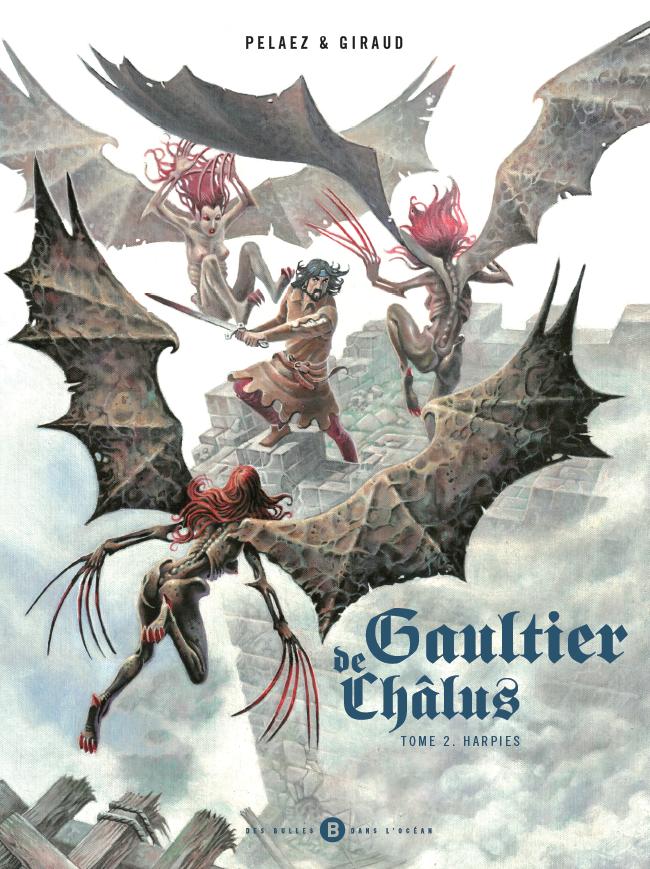 Gaultier de Chalus : «Harpies» (T.2)