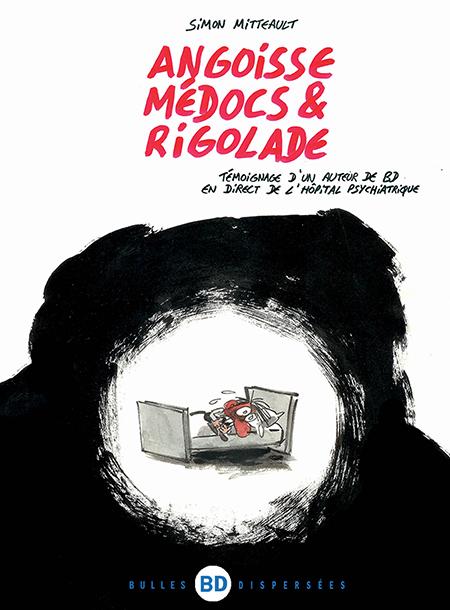 Angoisses, Médocs & Rigolade